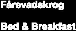 B&B Fårevadskrog